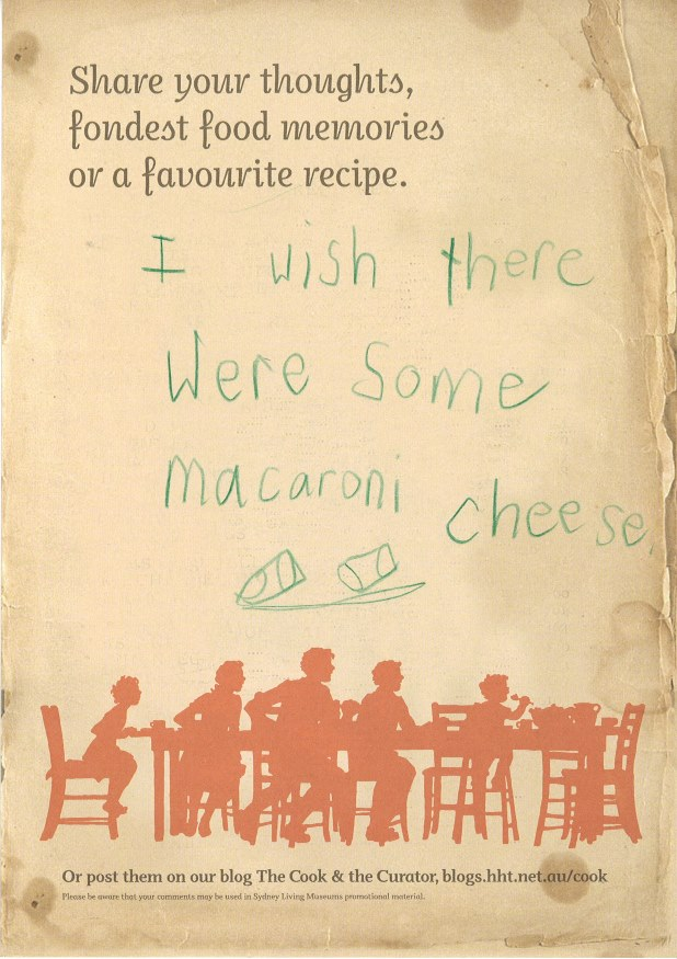 "Visitor comment from the Eat your history: a shared table exhibition, ""I wish there were some macaroni cheese"""
